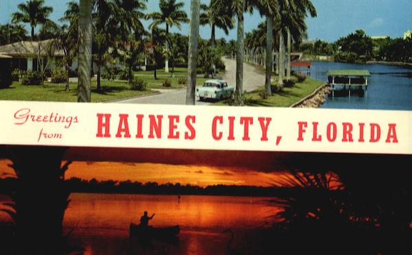 Greetings from Haines City Florida