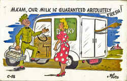 Ma'am, Our Milk is guaranteed absolutely Fresh!