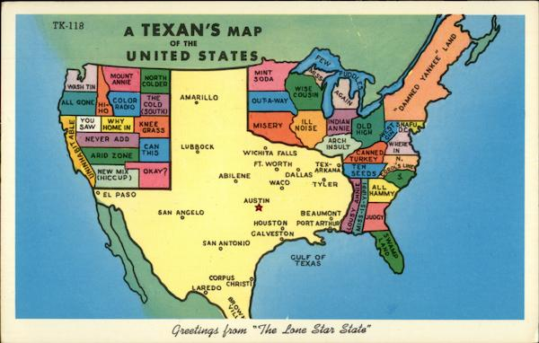 A Texan's Map of the United States Maps