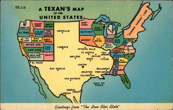 A Texan39s Map of the United States