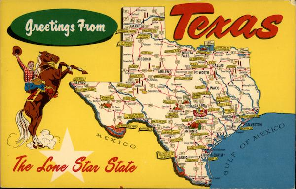 Greetings From Texas The Lone Star State Maps