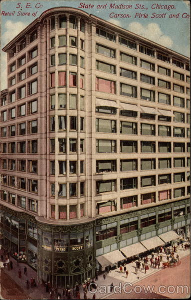 S.E. Co Retail Store of Carson, Pirie Scott and Co Chicago Illinois