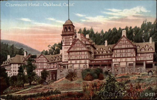 Claremont Hotel Oakland California