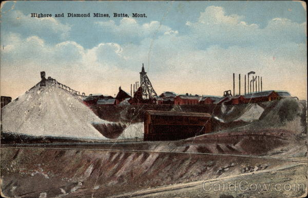Highore and Diamond Mines Butte Montana