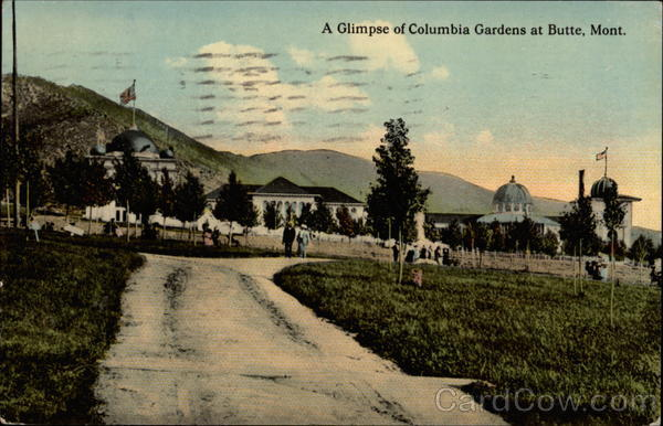 A glimpse of Columbia Gardens Butte Montana