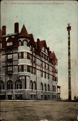 Hotel Tacoma and Totem Pole
