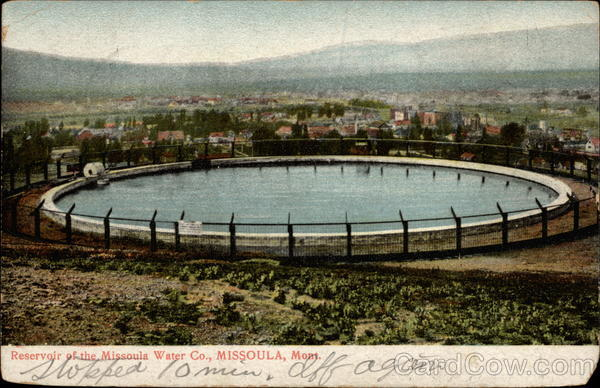 Reservoir of the Missoula Water Co Montana
