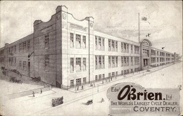 Edw. O'Brien, Ltd., The World's Largest Cycle Dealer Coventry England