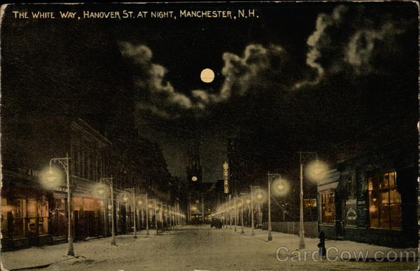 The White Way, Hanover St. at Night Manchester New Hampshire