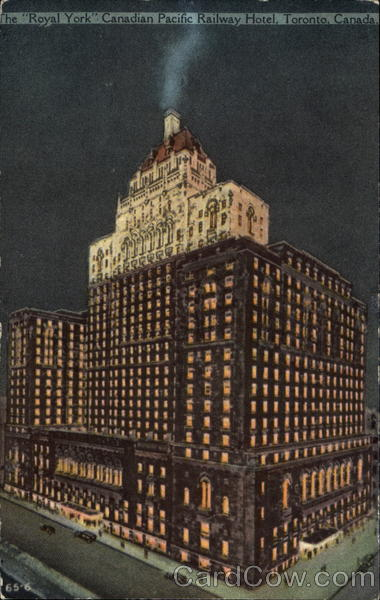 The Royal York Canadian Pacific Railway Hotel Toronto Canada