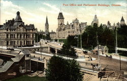 Post Office and Parliament Buildings, Ottawa Postcard