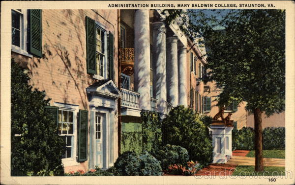 Administration Building, Mary Baldwin College Staunton Virginia