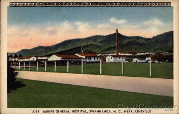 Moore General Hospital, Near Asheville Swannanoa North Carolina