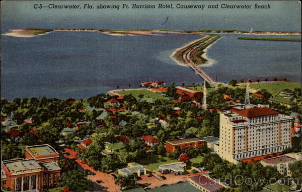Ft. Harrison Hotel, Causeway and Clearwater Beach Florida