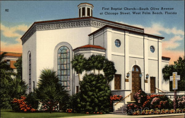 First Baptist Church - South Olive Avenue at Chicago Street West Palm Beach Florida