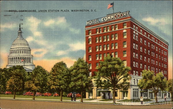 Hotel Commodore, Union Station Plaza Washington District of Columbia