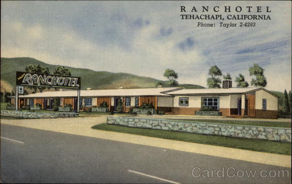 Ranchotel Tehachapi California
