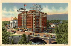 Hotel Riverside and Washoe County Court House Postcard