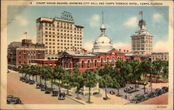 Court House Square, Showing City Hall and Tampa Terrace Hotel
