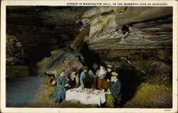 Dinner in Washington Hall, in the Mammoth Cave of Kentucky