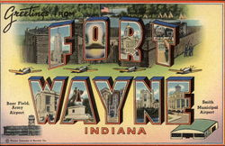 Greetings from Fort Wayne, Indiana