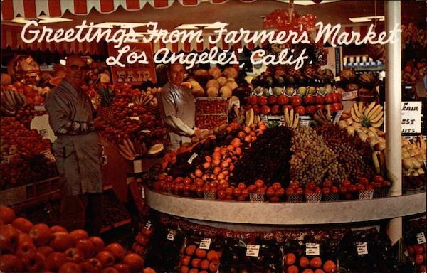 Greetings from Farmer's Market Los Angeles California