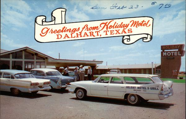 Greeting from Holiday Motel Dalhart Texas