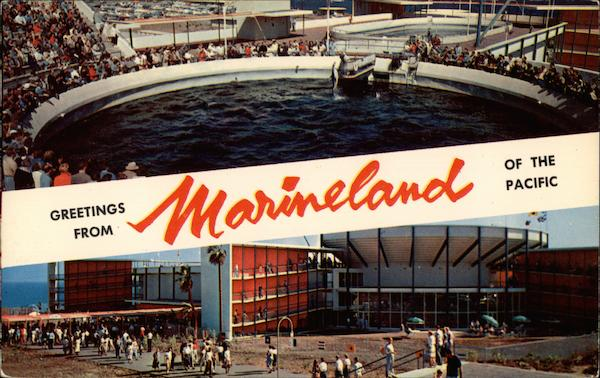 Greetings from Marineland of the Pacific San Pedro California