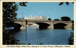 30th Street Bridge, White River Postcard