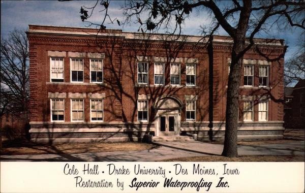 Cole Hall, Drake University Des Moines Iowa