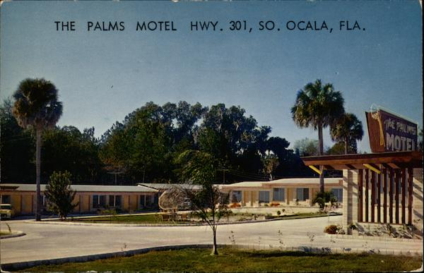 The Palms Motel Hwy. 301, So Ocala Florida