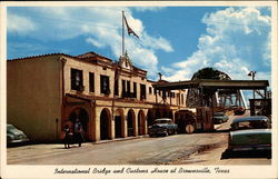 International Bridge and Customs House at Brownsville, Texas
