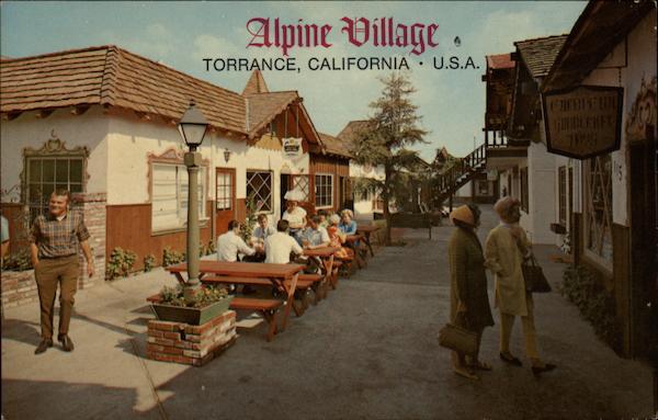 San Pedro California >> Alpine Village Torrance, CA