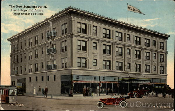 The New Southern Hotel Corner of Sixth and B Streets San Diego California
