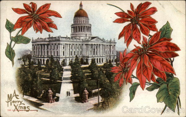 A Merry Xmas - The California State Capitol Sacramento