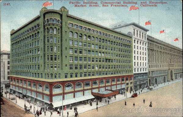 Pacific Building, Commercial Building and Emporium, Market Street San Francisco California