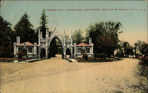 Forest Hill Cemetery Entrance and State Road Utica New York