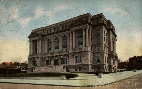 The Oneida County Court House Utica New York