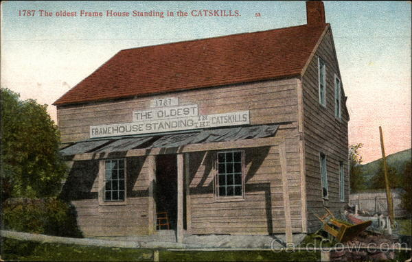 The Oldest Frame House Standing in the Catskills New York