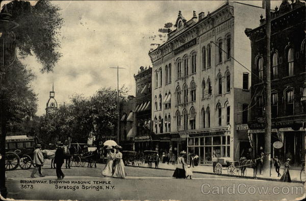 Broadway, Showing Masonic Temple Saratoga Springs New York