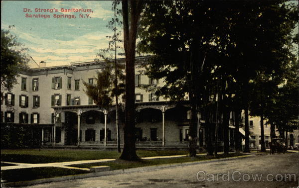 Dr. Strong's Sanitorium Saratoga Springs New York