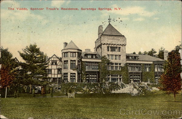 The Yaddo, Spencer Trask's Residence Saratoga Springs New York