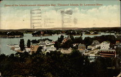 Some of the Islands Around Alexandria Bay, St. Lawrence River