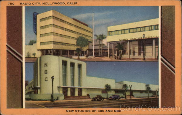 Radio City, New Studios of CBS and NBC Hollywood California