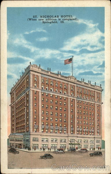 St. Nicholas Hotel, when new addition is completed Springfield Illinois