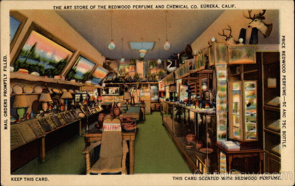 The Art Store of the Redwood Perfune and Chemical Company Eureka California