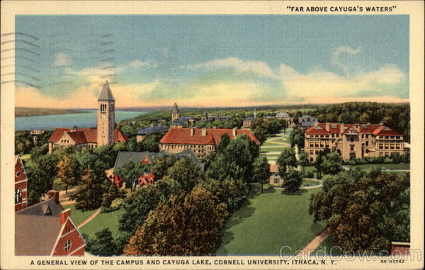 Far Above Cayuga's Waters; a General View of the Campus and Cayuga Lake, Cornell University Ithaca