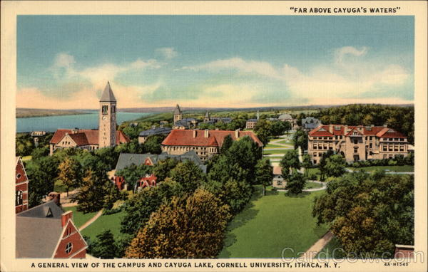 Far Above Cayuga's Waters - A General View of the Campus and Cayuga Lake, Cornell University Ithaca New York