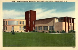 Administration Building: Bob Jones University Postcard