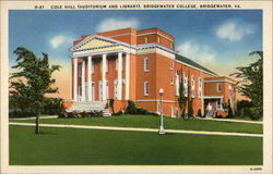 Cole Hall (Auditorium and Library). Bridgewater College